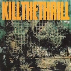 kill_the_thrill_1993_dig.jpg